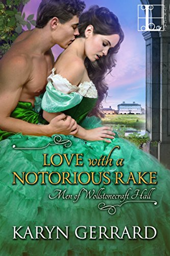 Love with a Notorious Rake Karyn Gerrard