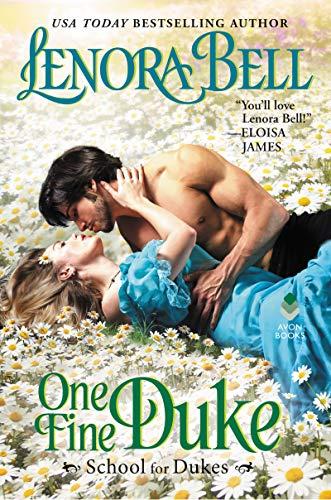 One Fine Duke: School for Dukes  Lenora Bell