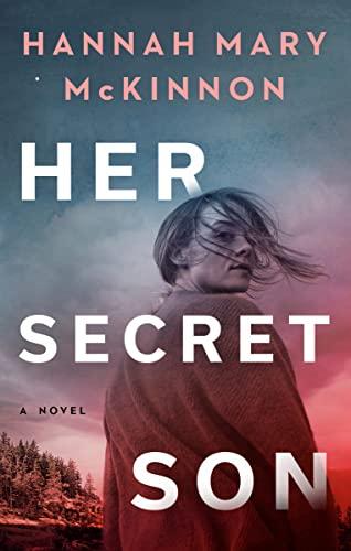 Her Secret Son Hannah Mary McKinnon