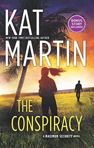 The Conspiracy (Maximum Security #1) Kat Martin