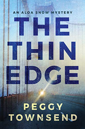 The Thin Edge (Aloa Snow Book 2)  Peggy Townsend