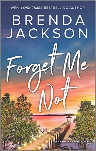Forget Me Not (Catalina Cove)  Brenda Jackson