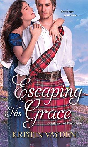Escaping His Grace (Gentlemen of Temptation #2) Kristin Vayden