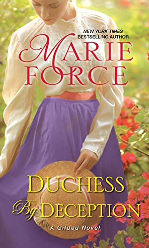 Duchess by Deception (Gilded #1) Marie Force