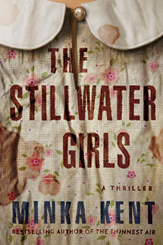 The Stillwater Girls   Minka Kent