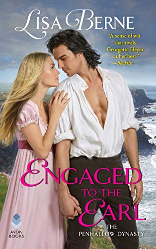 Engaged to the Earl: The Penhallow Dynasty  Lisa Berne