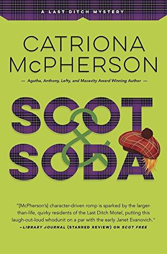 Scot & Soda (A Last Ditch Mystery Book 2)  Catriona McPherson
