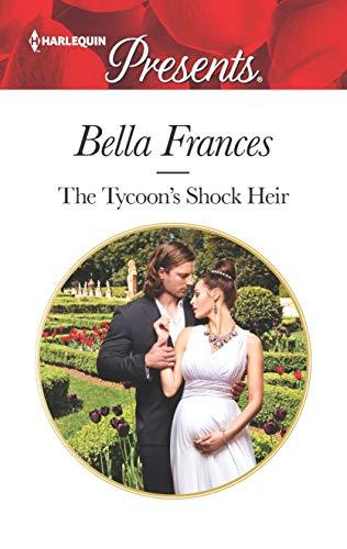 The Tycoon's Shock Heir Bella Frances