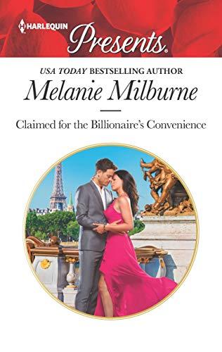 Claimed for the Billionaire's Convenience Melanie Milburne