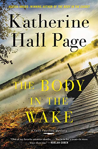 The Body in the Wake (Faith Fairchild Mysteries)   Katherine Hall Page