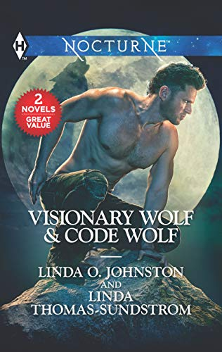 Visionary Wolf & Code Wolf: A 2-in-1 Collection   Linda O. Johnston and Linda Thomas-Sundstrom