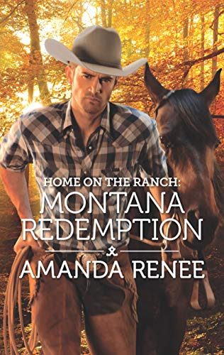Home on the Ranch: Montana Redemption (Saddle Ridge, Montana) Amanda Renee