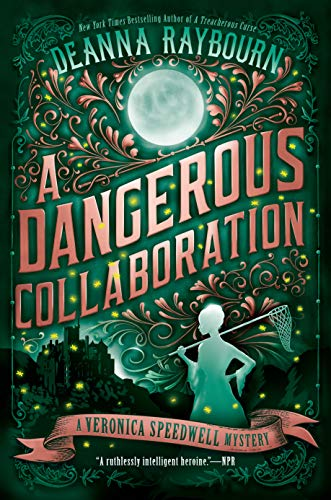 A Dangerous Collaboration (A Veronica Speedwell Mystery Book 4)  Deanna Raybourn