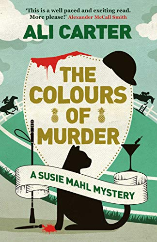 The Colours of Murder (A Susie Mahl Mystery)  Ali Carter