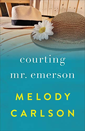 Courting Mr. Emerson Melody Carlson