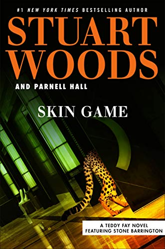 Skin Game (A Teddy Fay Novel Book 3) Stuart Woods and Parnell Hall