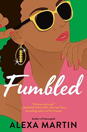 Fumbled (Playbook, The Book 2)   Alexa Martin