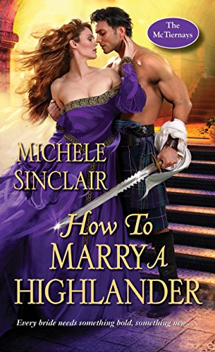 How to Marry a Highlander (The McTiernays Book 8)  Michele Sinclair