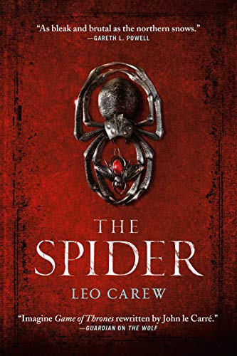 The Spider (Under the Northern Sky Book 2) Leo Carew