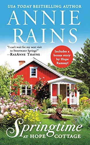 Springtime at Hope Cottage Annie Rains