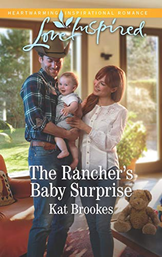 The Rancher's Baby Surprise Kat Brookes