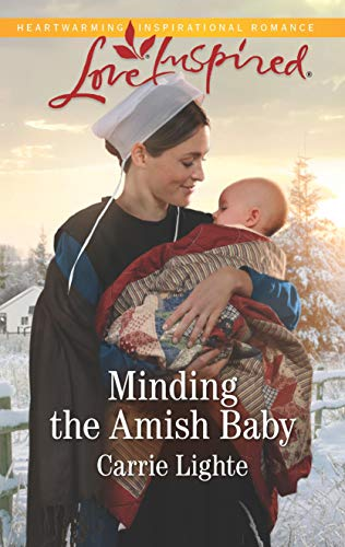 Minding the Amish Baby Carrie Lighte
