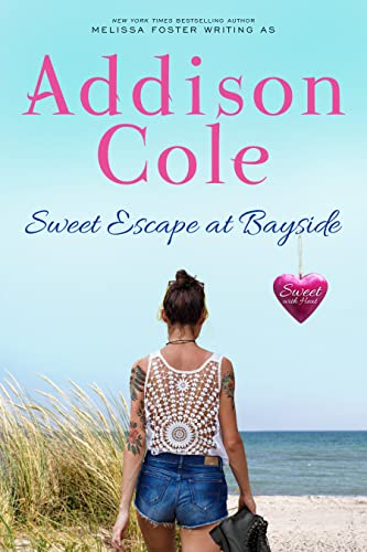 Sweet Escape at Bayside (Sweet with Heat: Bayside Summers Book 4) Addison Cole