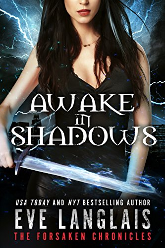 Awake in Shadows (The Forsaken Chronicles Book 2)  Eve Langlais
