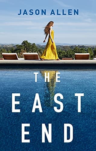 The East End: A Novel   Jason Allen