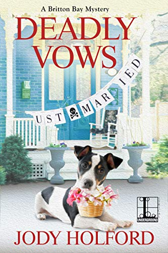 Deadly Vows (A Britton Bay Mystery Book 2)  Jody Holford