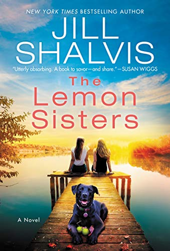 The Lemon Sisters: A Novel  Jill Shalvis
