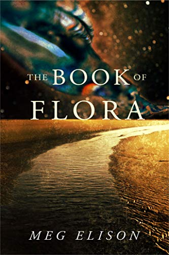 The Book of Flora (The Road to Nowhere 3) Meg Elison