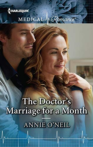 The Doctor's Marriage for a Month Annie O'Neil