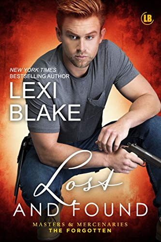 Lost and Found (Masters and Mercenaries: The Forgotten #2) Lexi Blake