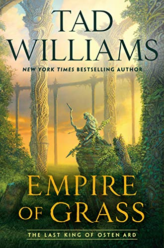 Empire of Grass (Last King of Osten Ard Book 2)  Tad Williams
