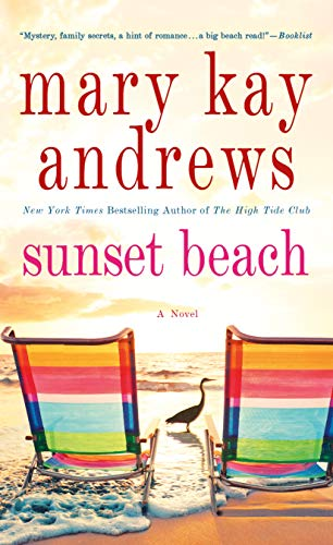 Sunset Beach: A Novel  Mary Kay Andrews