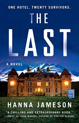 The Last: A Novel   Hanna Jameson