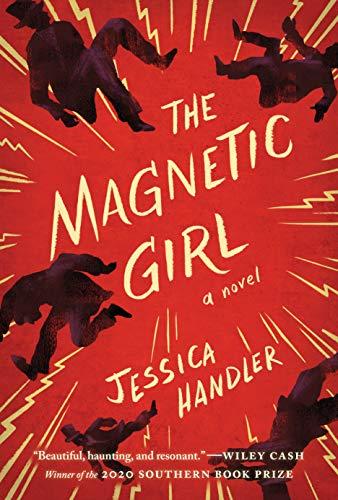 The Magnetic Girl: A Novel  Jessica Handler