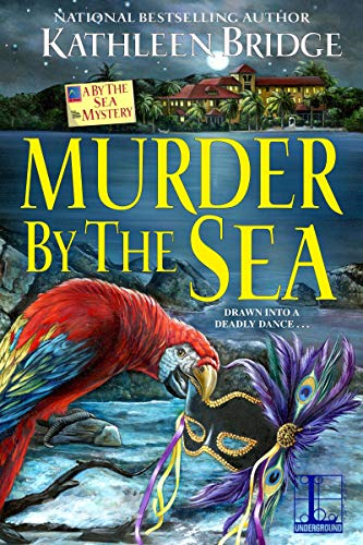 Murder by the Sea (A By the Sea Mystery Book 3)  Kathleen Bridge