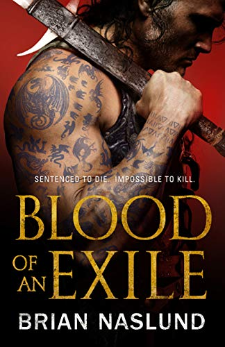 Blood of an Exile (Dragons of Terra Book 1)  Brian Naslund