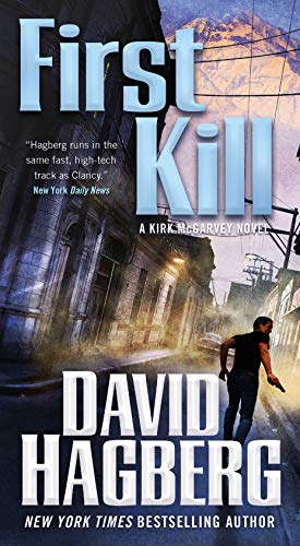 First Kill: A Kirk McGarvey Novel   David Hagberg