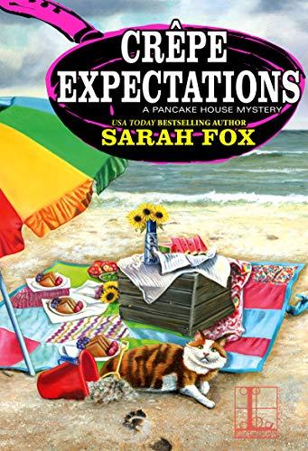 Crêpe Expectations (A Pancake House Mystery Book 5) Sarah Fox