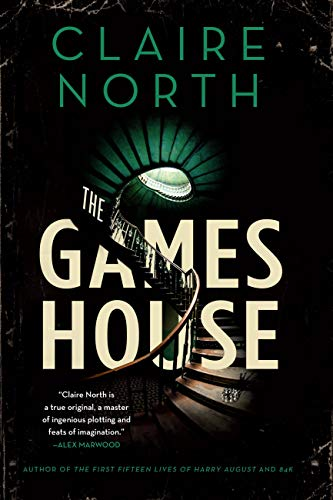 The Gameshouse Claire North