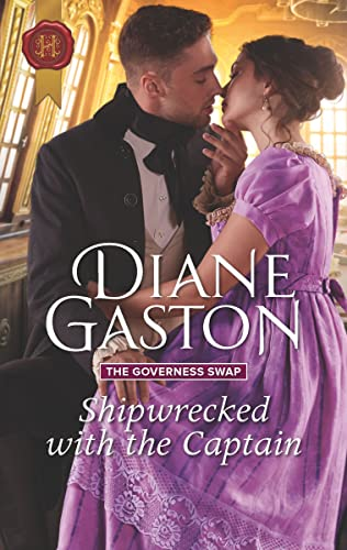 Shipwrecked with the Captain (The Governess Swap Book 2) Diane Gaston