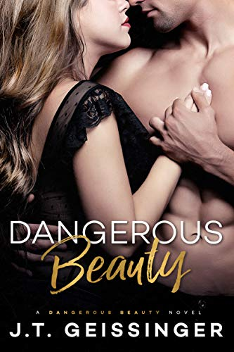 Dangerous Beauty J.T. Geissinger