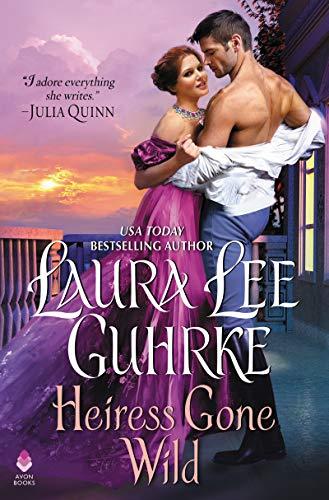 Heiress Gone Wild: Dear Lady Truelove Laura Lee Guhrke