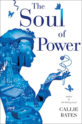The Soul of Power  Callie Bates