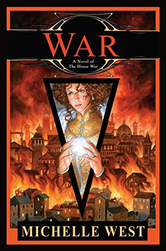 War (House War Book 8) Michelle West