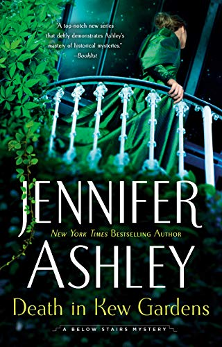 Death in Kew Gardens (A Below Stairs Mystery Book 3)  Jennifer Ashley