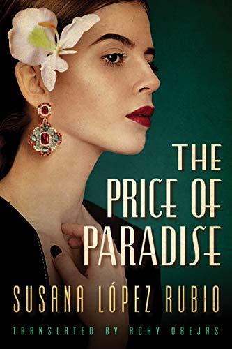 The Price of Paradise  Susana López Rubio